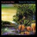 Fleetwood Mac - Tango in the Night